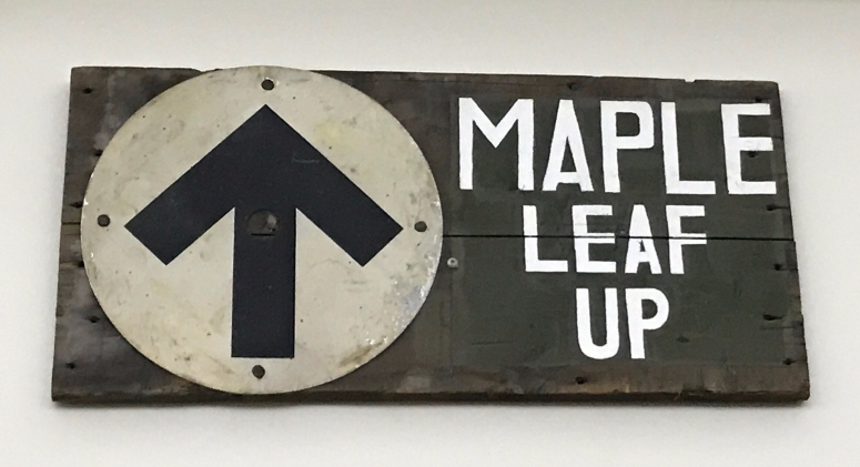 """Maple Leaf Up"" Sign at Casa Loma"