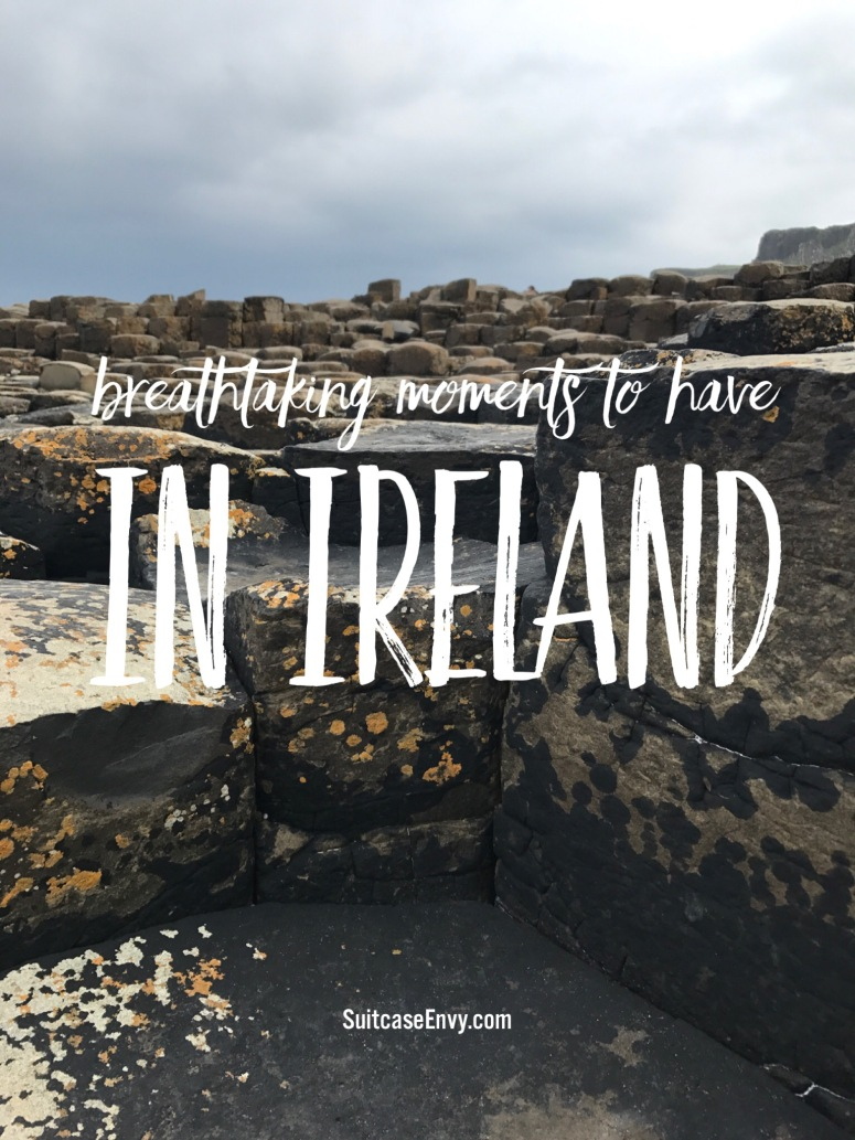 Breathtaking Moments to Have in Ireland