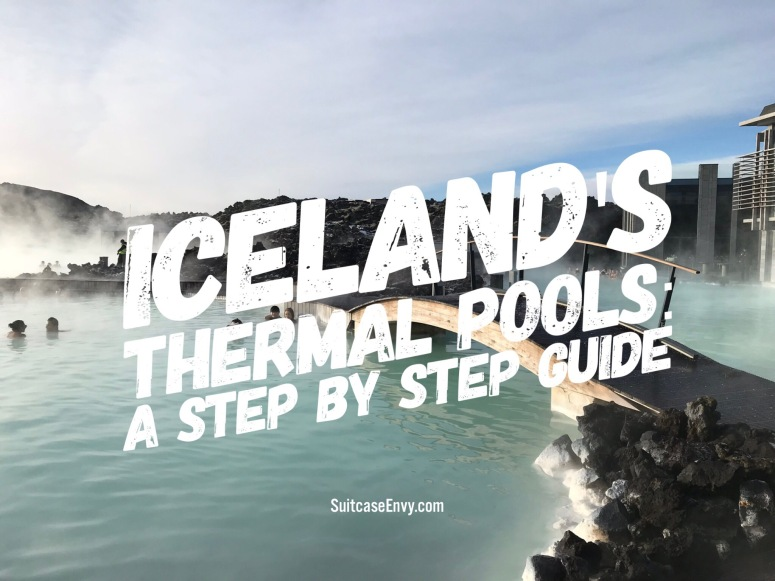 Iceland's Thermal Pools: A Step by Step Guide